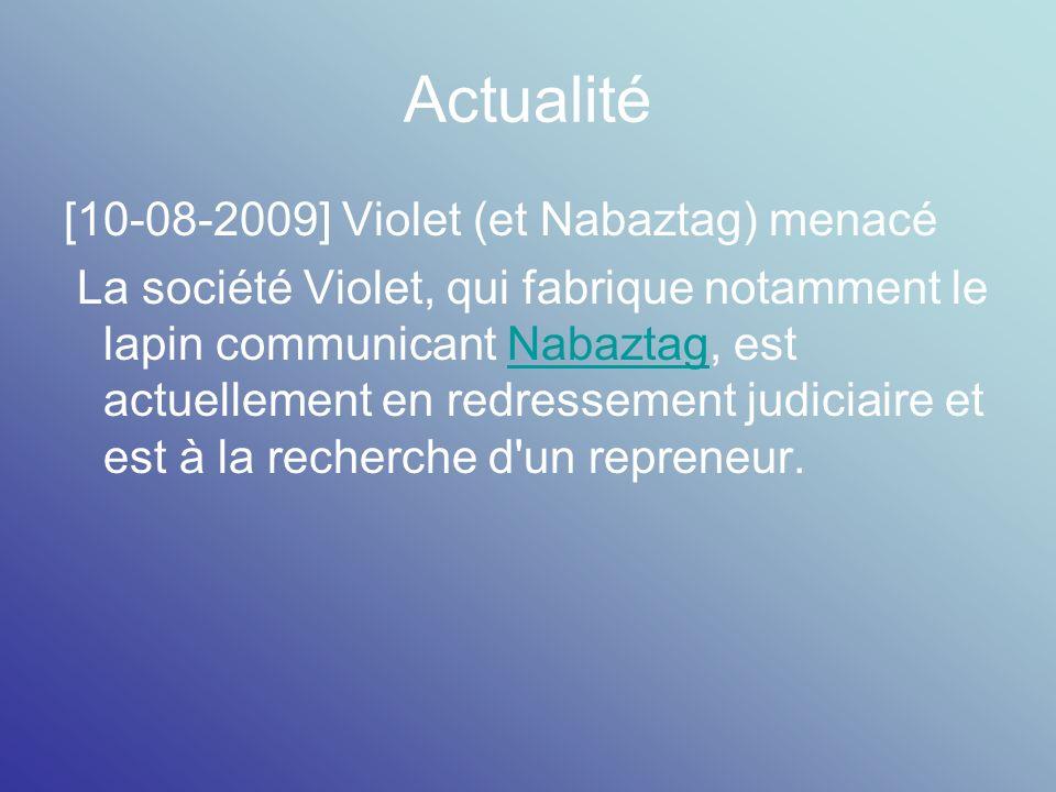 Actualité [10-08-2009] Violet (et Nabaztag) menacé